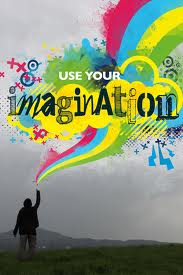 Use your imagination and your business will succeed!