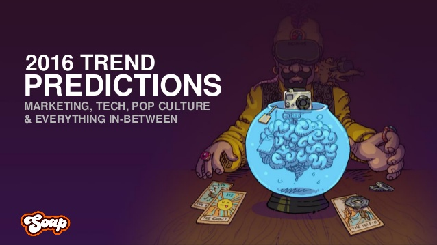 Digital Trends & Predicitions 2016