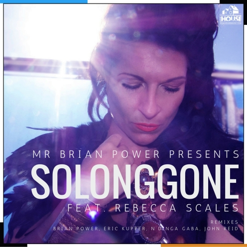 Mr Brian Power presents So Long Gone featuring Rebecca Scales